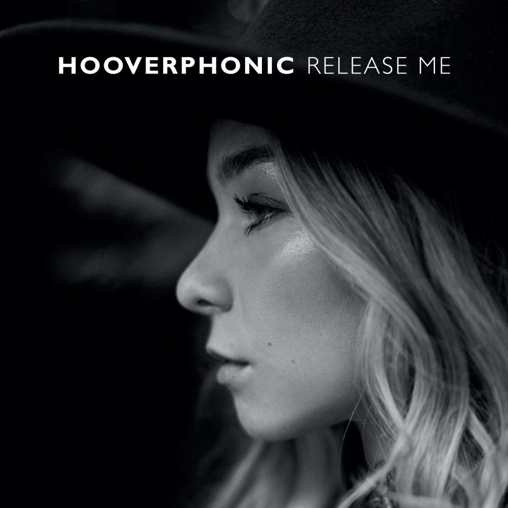 Hooverphonic Release Me