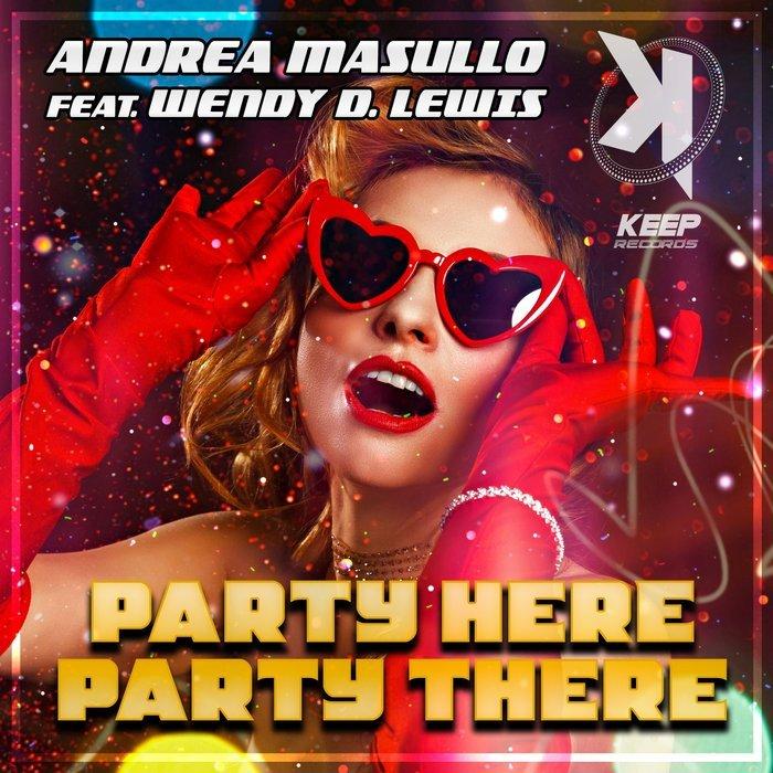 Andrea Masullo Ft. Wendy D. Lewis Party Here Party There2