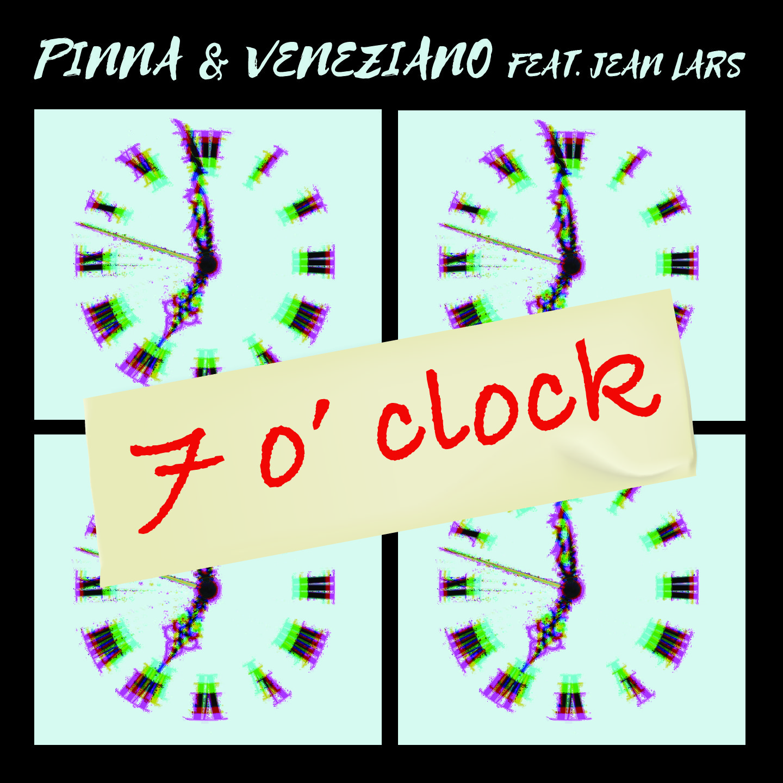 Pinna & Veneziano feat. Jean Lars - 7 O'Clock