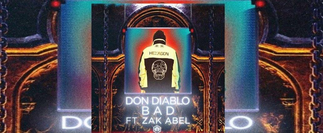 Don Diablo Bad 1