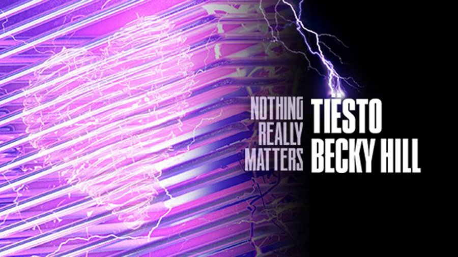 Tiësto Becky Hill Nothing Really Matters