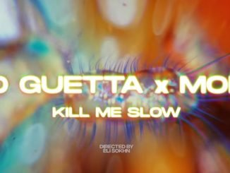 David Guetta MORTEN Kill Me Slow