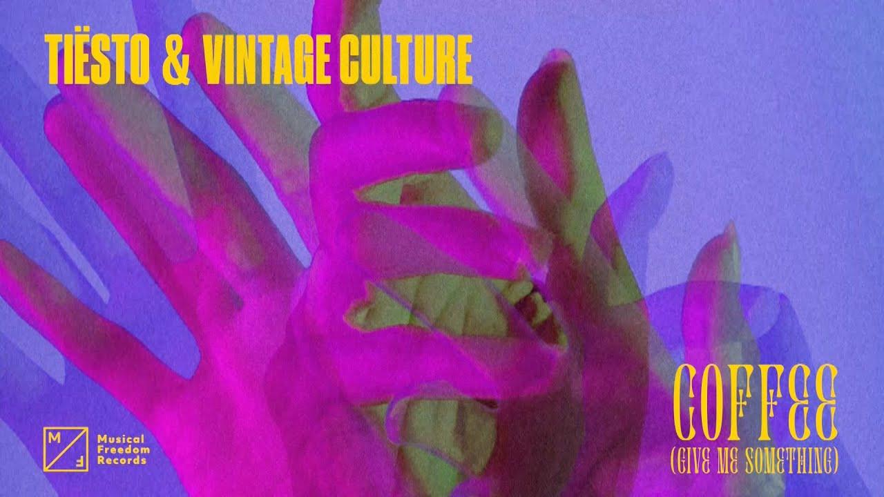 Tiësto e Vintage Culture – Coffee