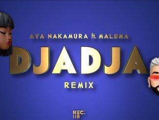 Aya Nakamura feat Maluma – DJADJA