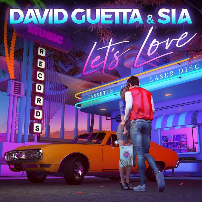 David Guetta Sia Let's Love