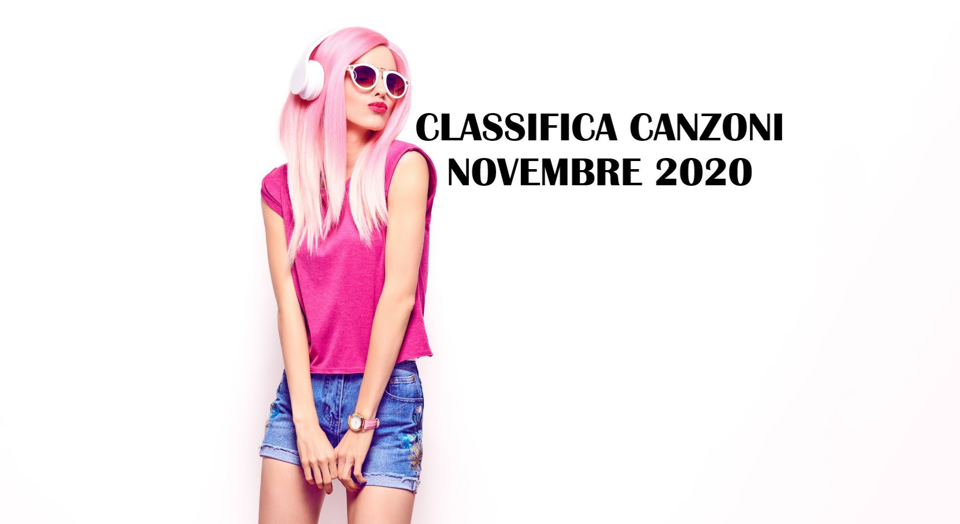 CLASSIFICA CANZONI NOVEMBRE 2020