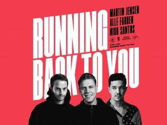 Martin Jensen Alle Farben Nico Santos Running Back To You