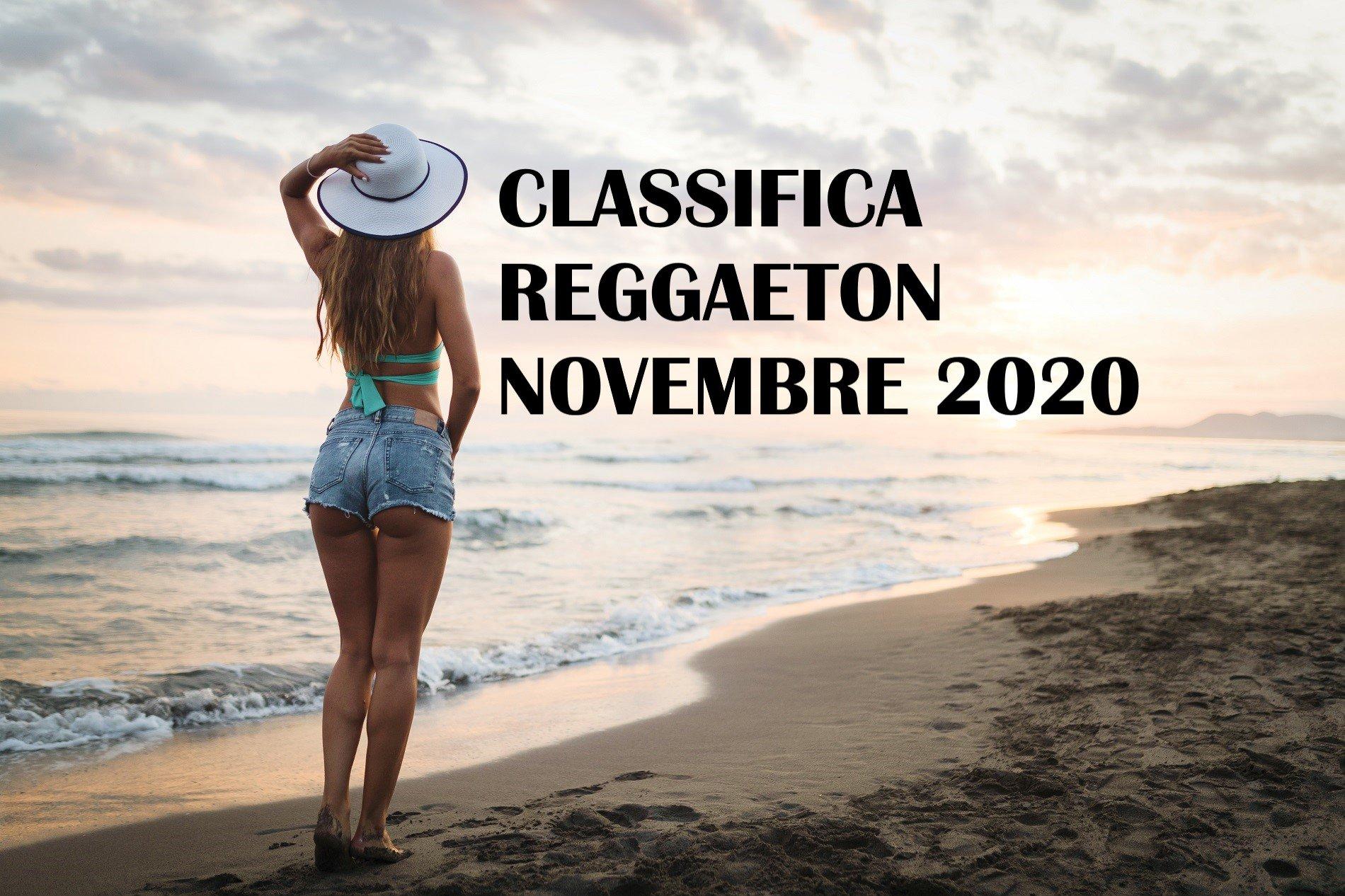 CLASSIFICA REGGAETON NOVEMBRE 2020 – LA MIGLIORE MUSICA REGGAETON NOVEMBRE 2020
