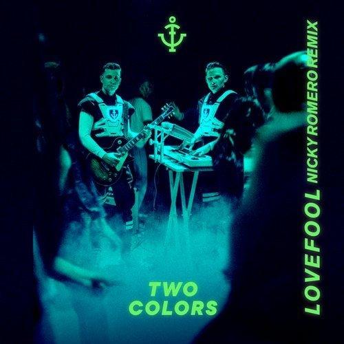 twocolors Lovefool Nicky Romero Remix