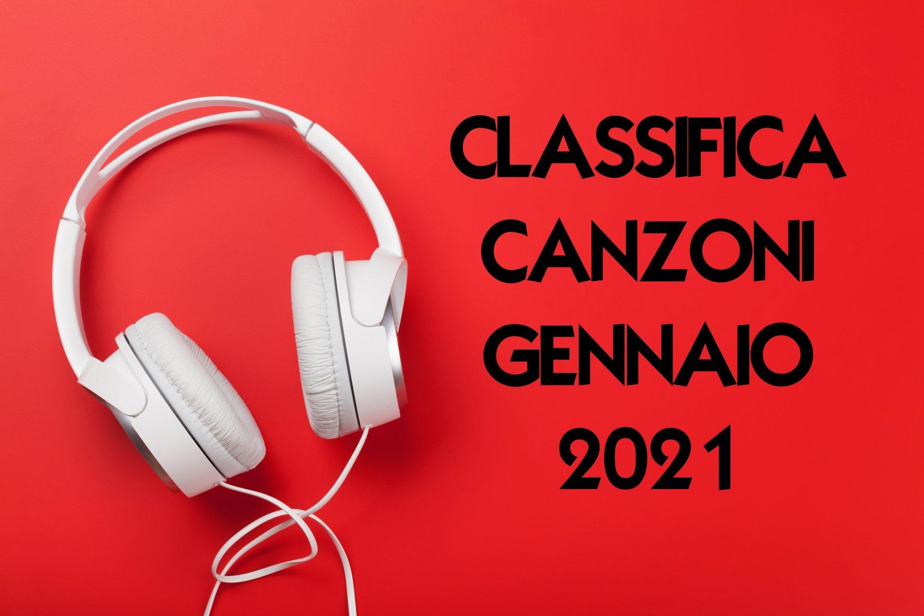 CLASSIFICA CANZONI GENNAIO 2021 CANZONI DEL MOMENTO