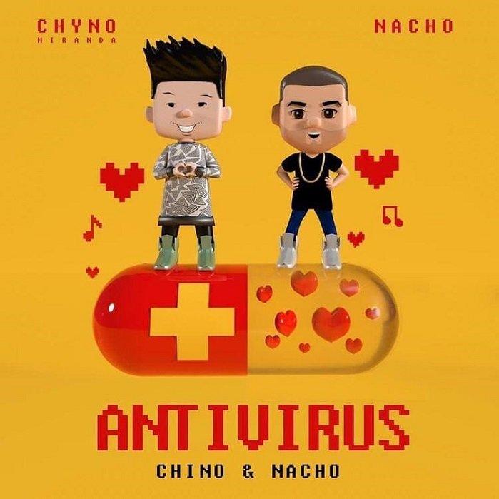 Chyno Miranda, Nacho, Chino & Nacho Antivirus