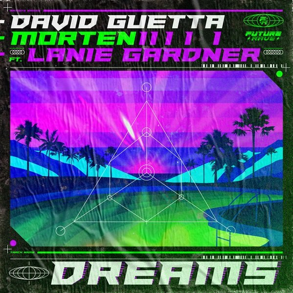 David Guetta & MORTEN Dreams