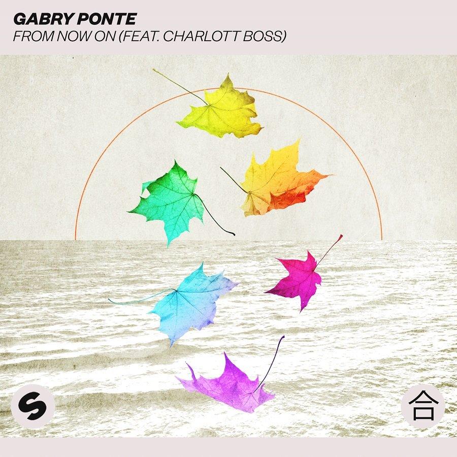 Gabry Ponte From Now On feat. Charlott Boss 1