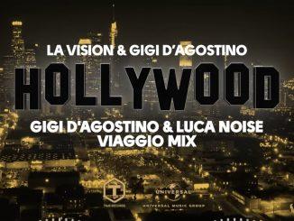 LA Vision Gigi DAgostino Hollywood Gigi DAgostino Luca Noise Viaggio Mix