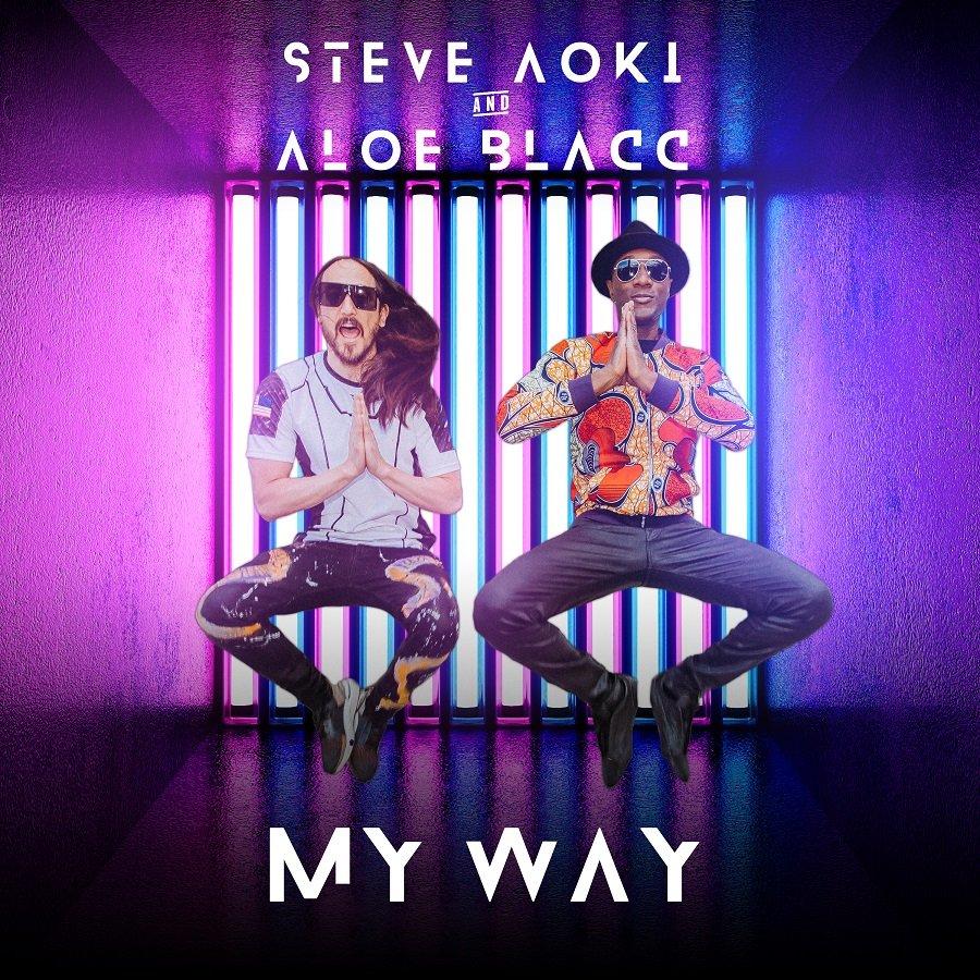 Steve Aoki Aloe Blacc - My Way