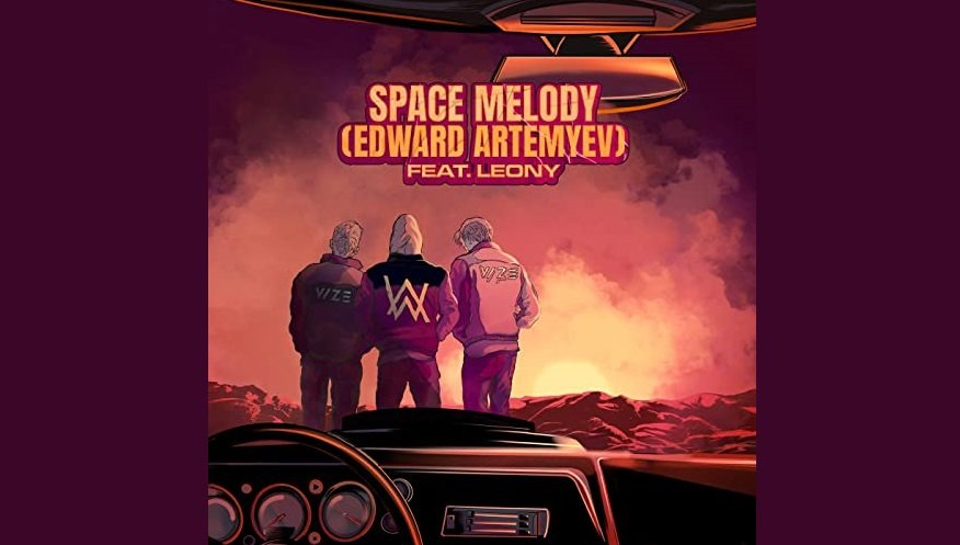 Vize x Alan Walker – Space Melody (Edward Artemyev)
