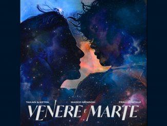 Takagi Ketra Marco Mengoni Frah Quintale Venere e Marte