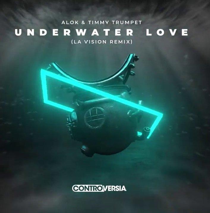 Alok Timmy Trumpet Underwater Love (LA Vision Remix)