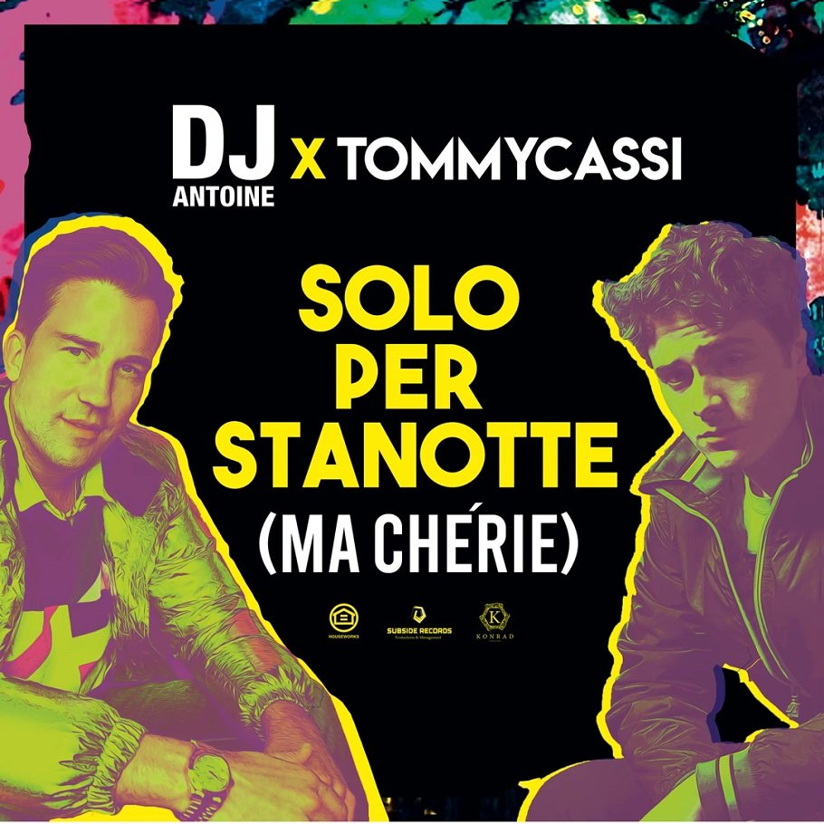 Dj Antoine x Tommycassi Solo Per Stanotte (ma Cherie)