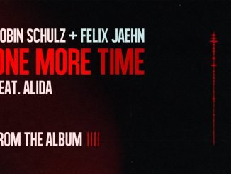 Robin Schulz Felix Jaehn One More Time feat. Alida