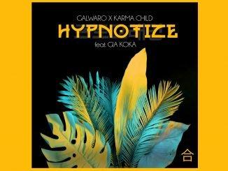 Galwaro Karma Child Hypnotize feat. Gia Koka