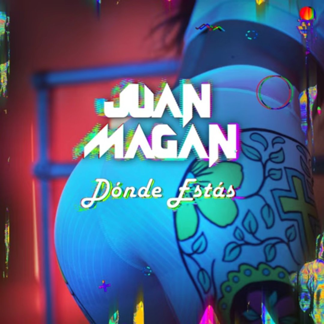 Juan Magan Donde Estas