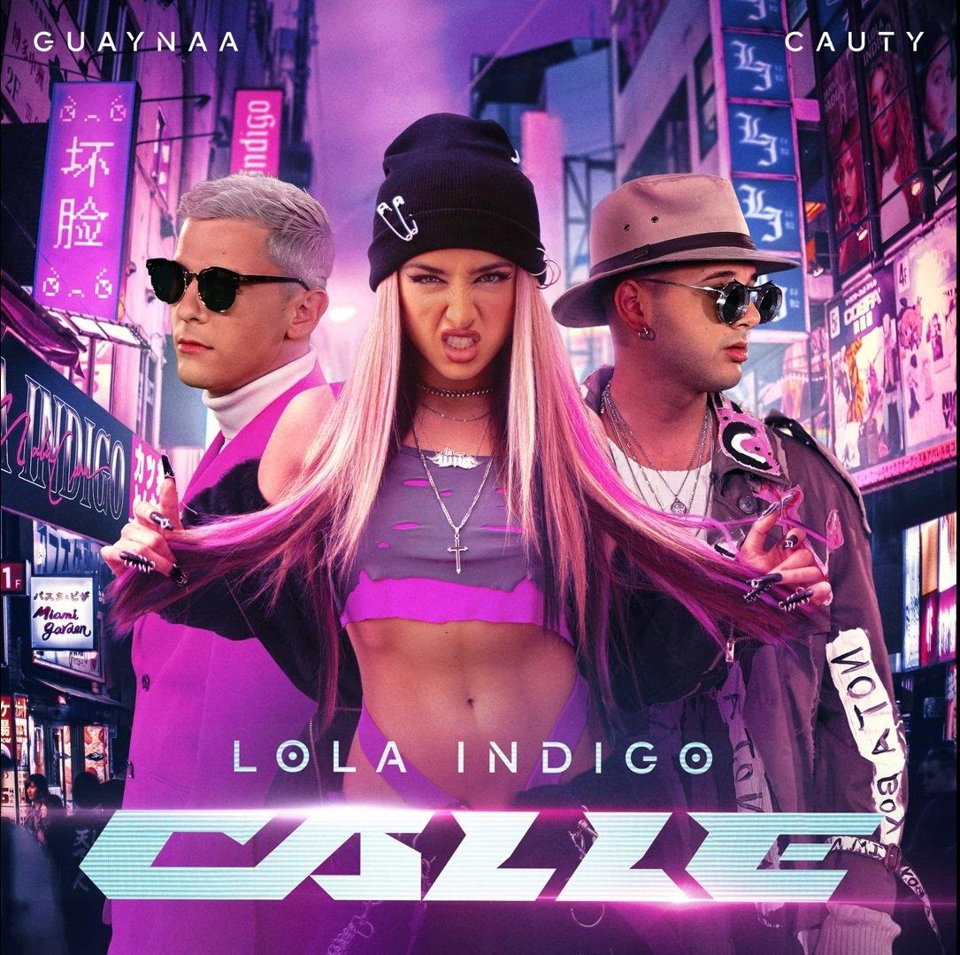 Lola Indigo Guaynaa Cauty Calle