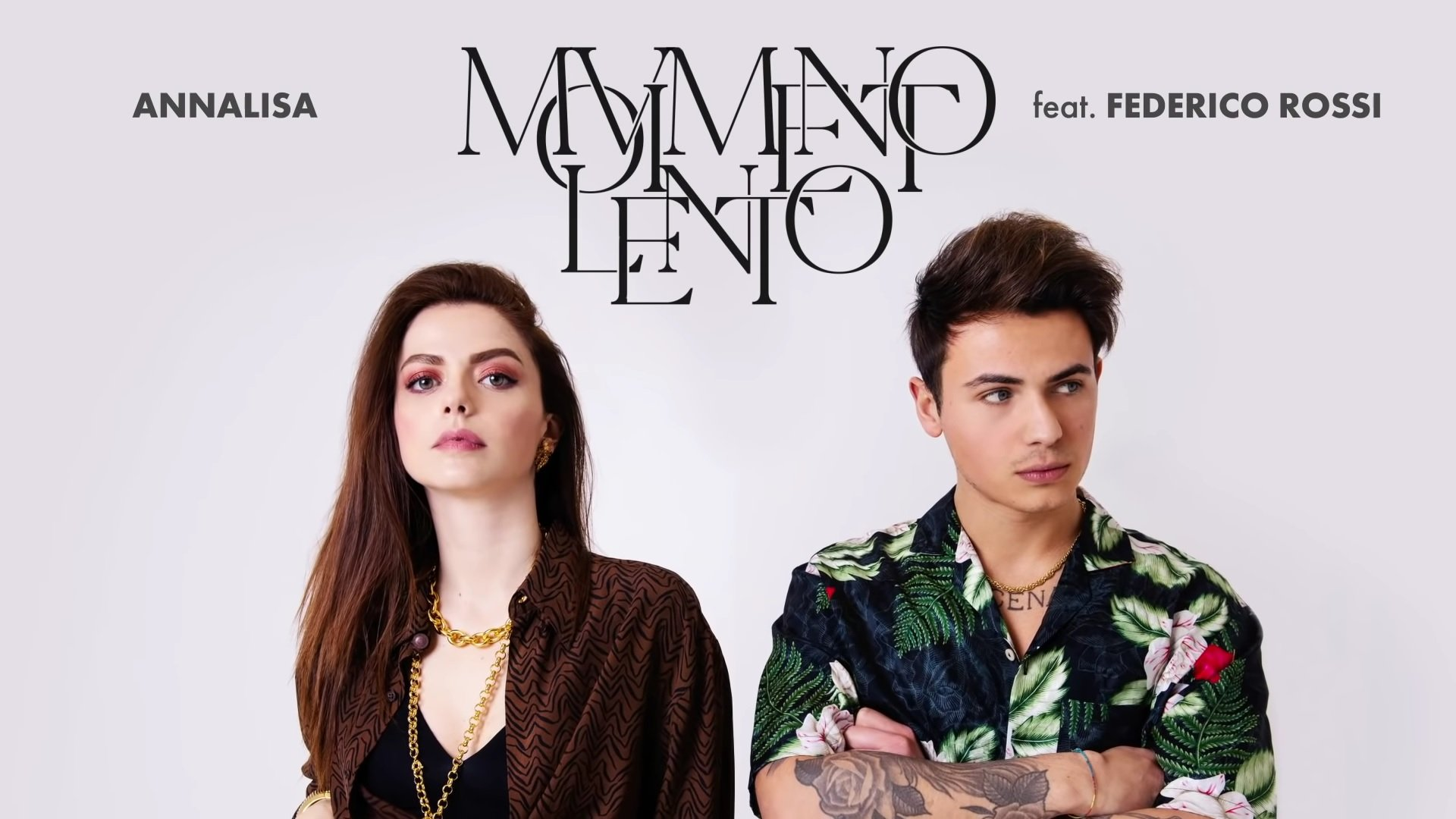 Annalisa Movimento lento feat. Federico Rossi