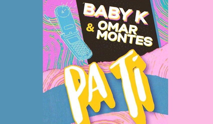 Baby K Omar Montes Pa Ti 1