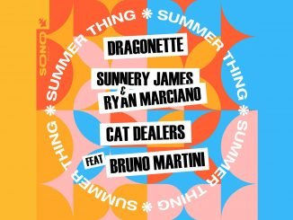 Dragonette Sunnery James Ryan Marciano Cat Dealers feat. Bruno Martini Summer Thing 1
