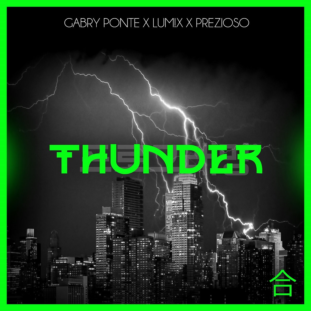 Gabry Ponte x LUM!X x Prezioso THUNDER