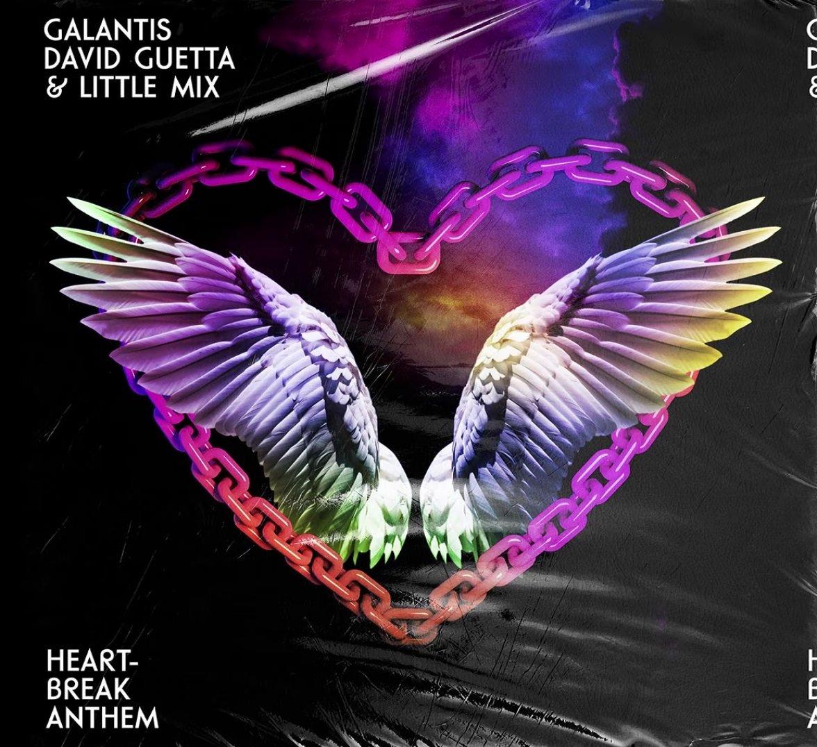 Galantis David Guetta Little Mix Heartbreak Anthem 1
