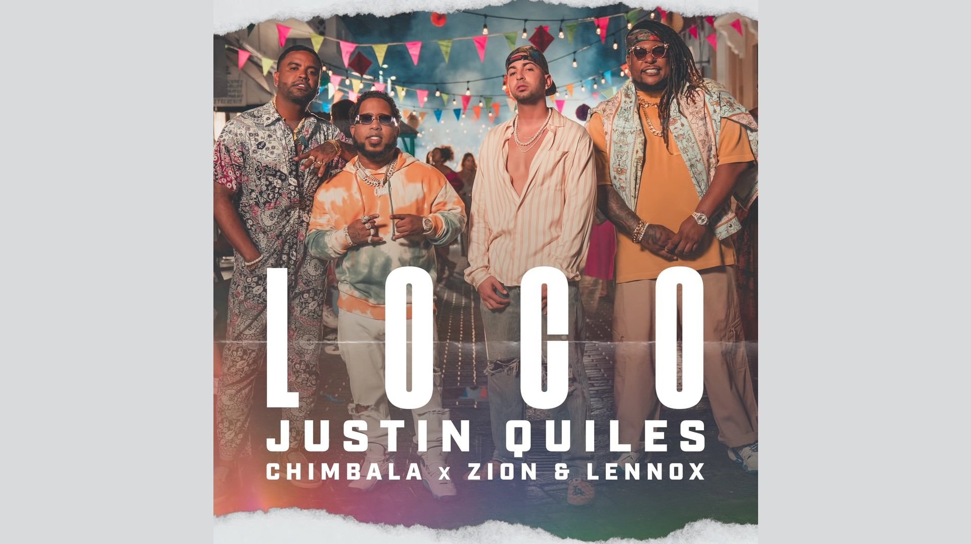 Justin Quiles x Chimbala x Zion Lennox Loco