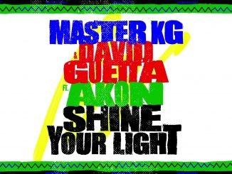 Master KG David Guetta feat. Akon Shine Your Light 1