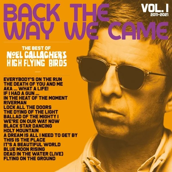 Noel Gallagher's High Flying Birds WE'RE ON OUR WAY NOW