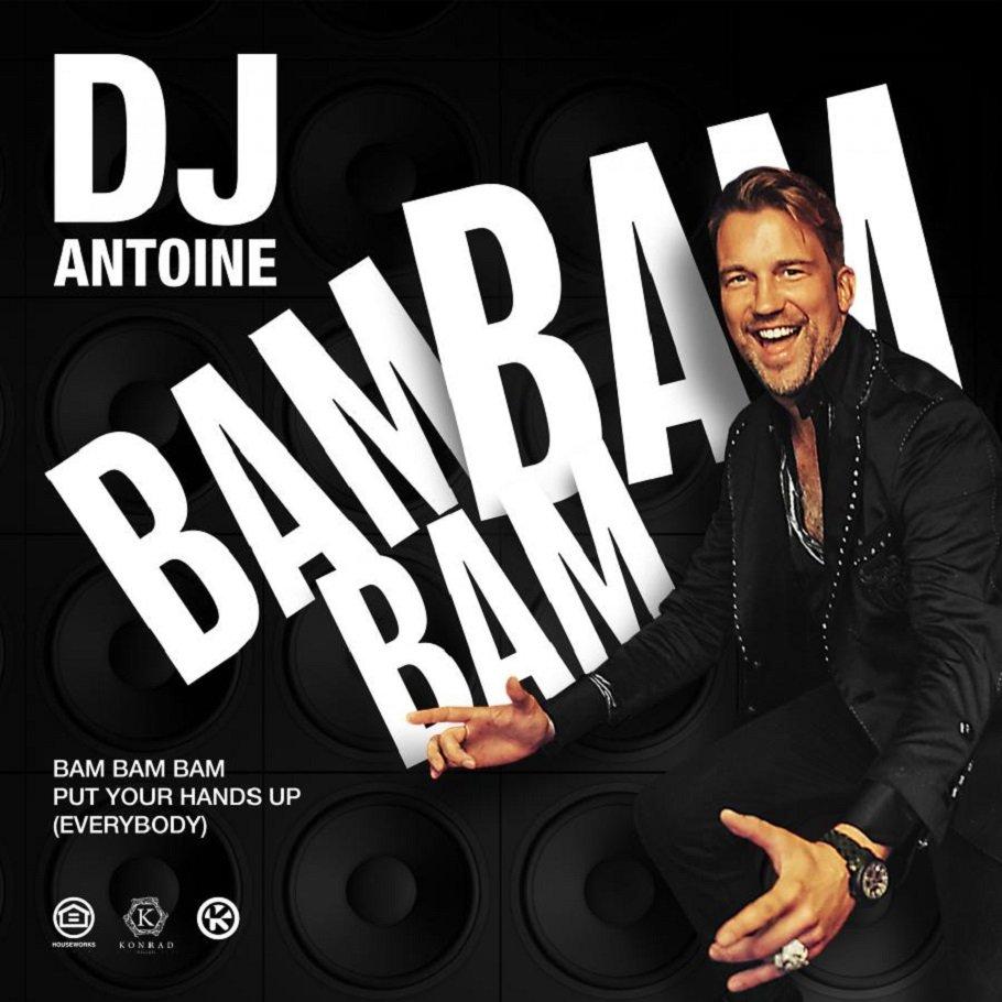 DJ Antoine Bam Bam Bam