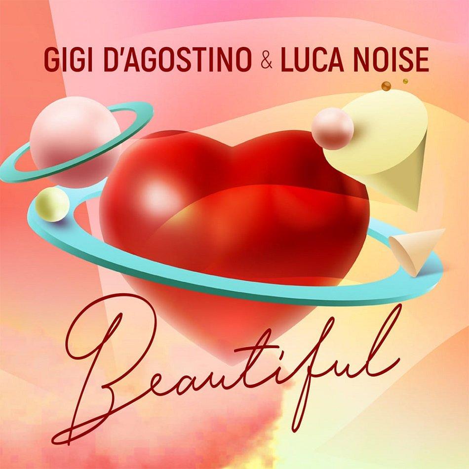 GIGI D'AGOSTINO Luca Noise BEAUTIFUL
