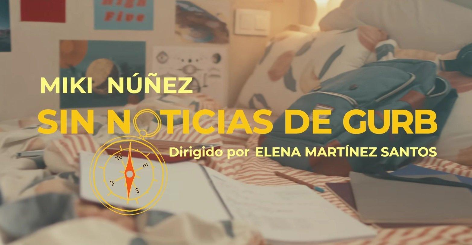Miki Nunez Sin Noticias De Gurb