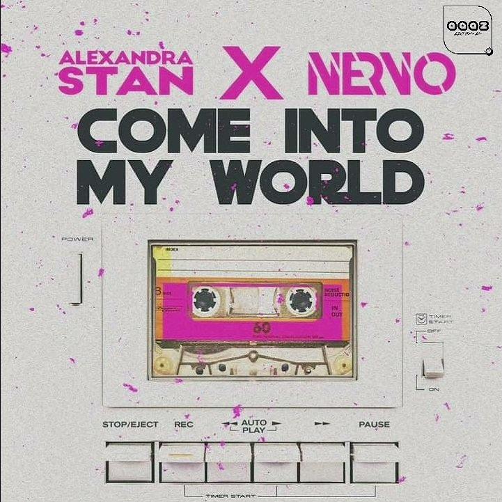 Alexandra Stan x NERVO Come Into My World