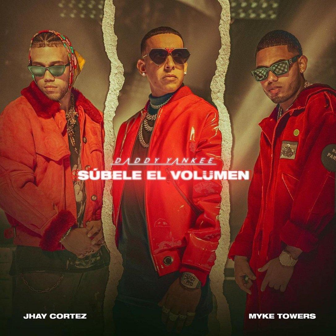 Daddy Yankee Myke Towers Jhay Cortez SUBELE EL VOLUMEN 1