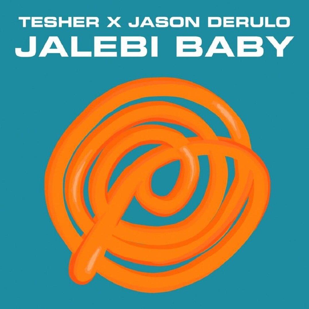 Tesher x Jason Derulo JALEBI BABY