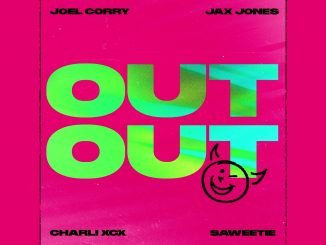 Joel Corry x Jax Jones OUT OUT feat. Charli XCX Saweetie 1