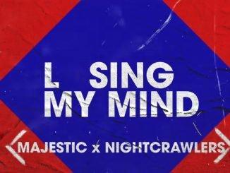 MAJESTIC X NIGHTCRAWLERS Losing My Mind