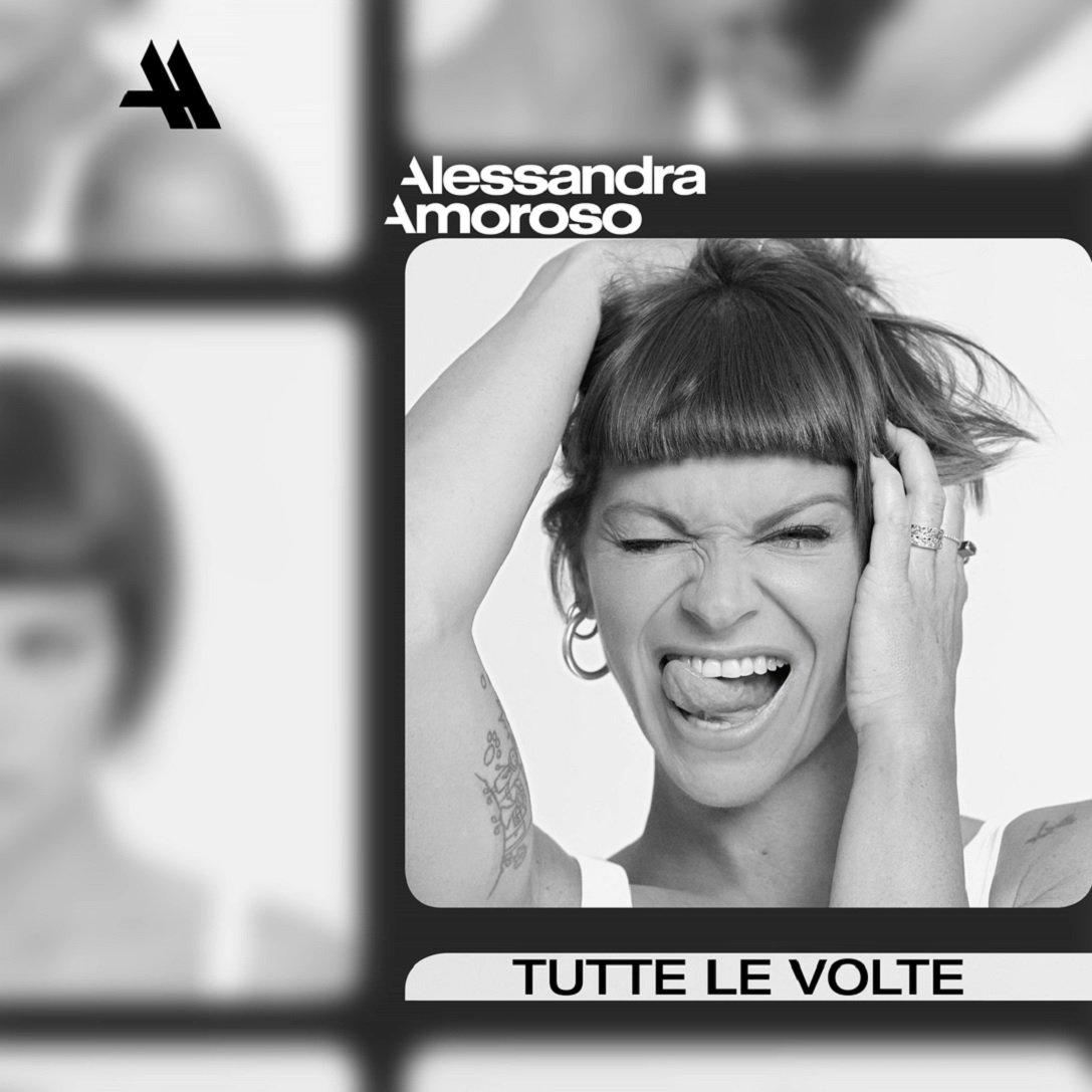 Alessandra Amoroso TUTTE LE VOLTE