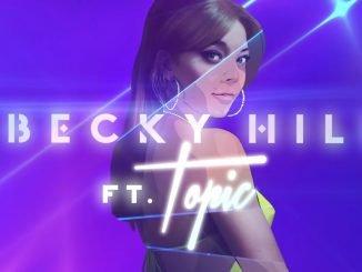 Becky Hill Topic My Heart Goes La Di Da