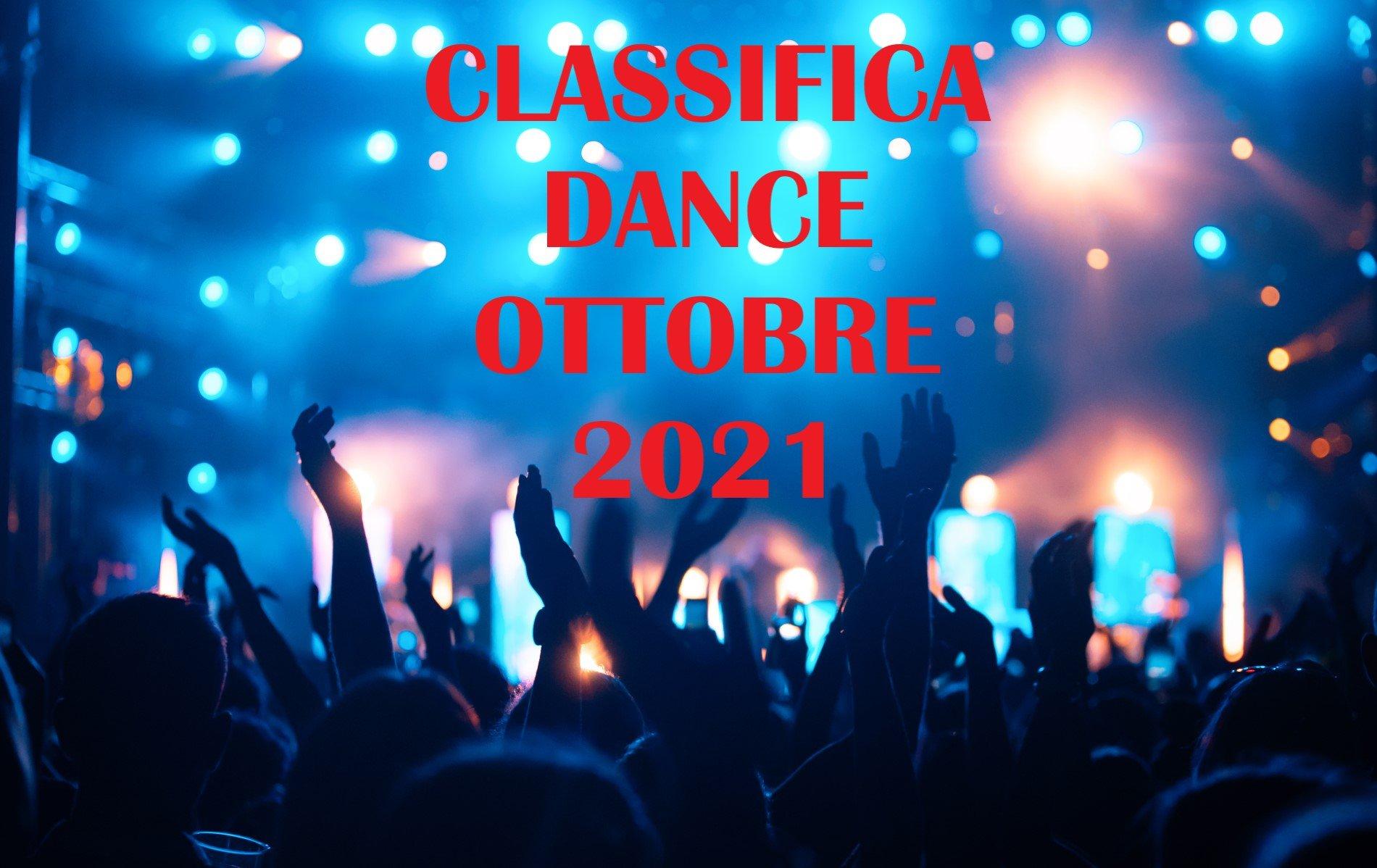 CLASSIFICA DANCE OTTOBRE 2021 - Musica Dance del Momento OTTOBRE 2021