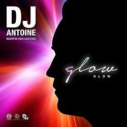 DJ ANTOINE MARTIN VAN LECTRO