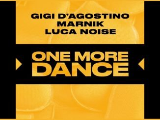 Gigi DAgostino MARNIK Luca Noise ONE MORE DANCE 1