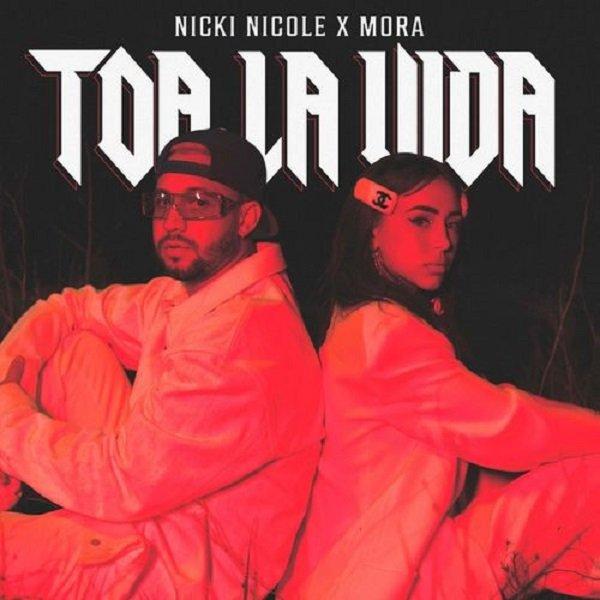 Nicki Nicole Mora Toa La Vida