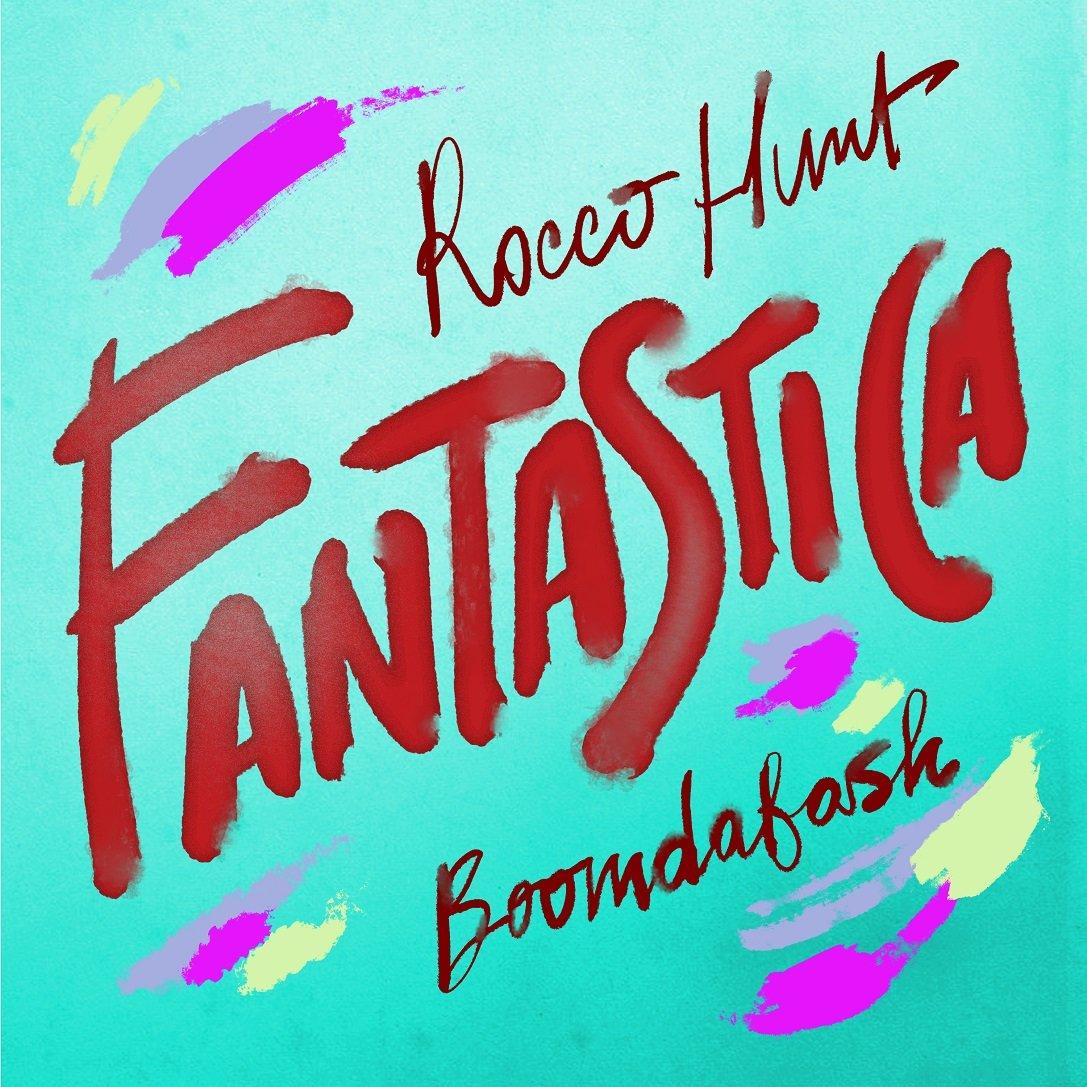 Rocco Hunt FANTASTICA